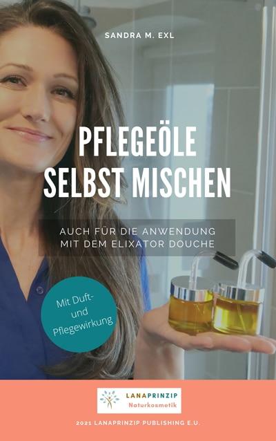 Cover des Pflegeöle selbstmischen Booklets von Sandra Exl